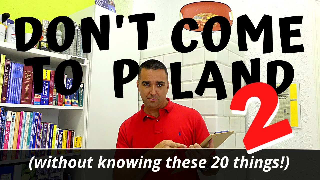Don't Come to Poland (without knowing these 20 things) : Part Two