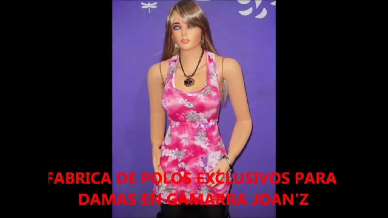 FABRICA DE POLOS EXCLUSIVOSPARA DAMAS EN GAMARRA JOANI\'Z - YouTube