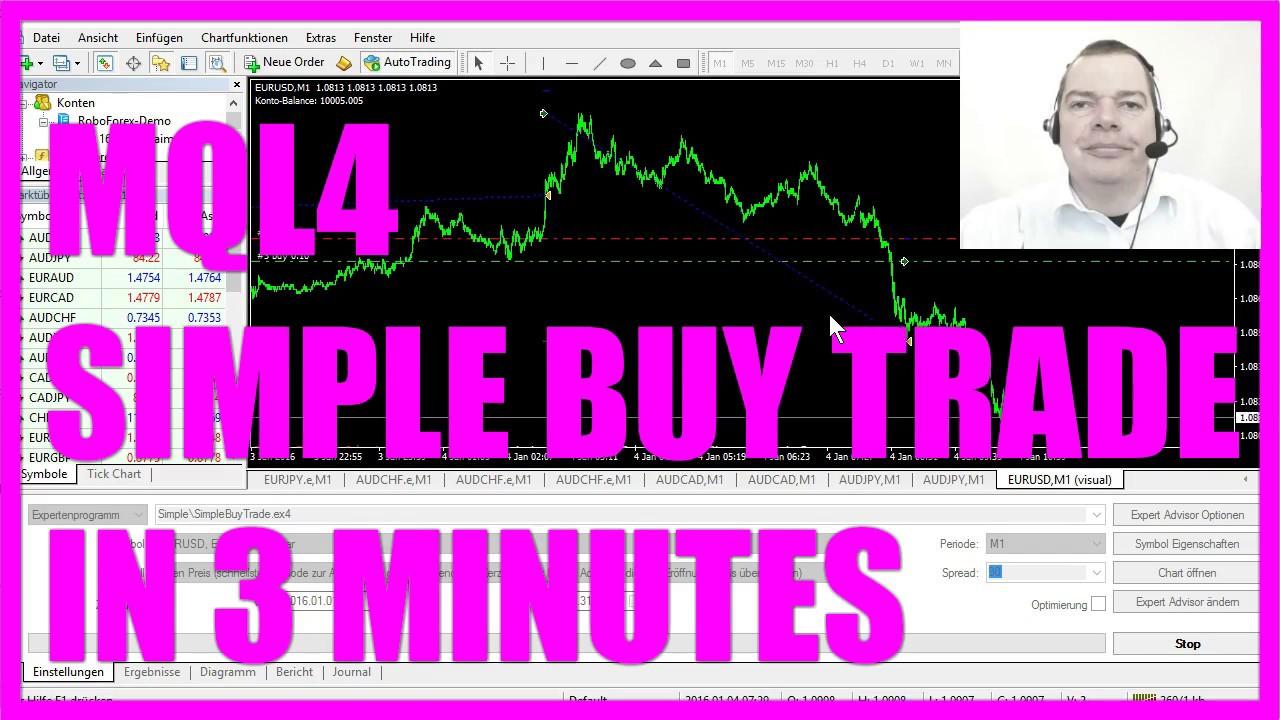 MQL4 TUTORIAL - SIMPLE BUY TRADE IN 3 MINUTES