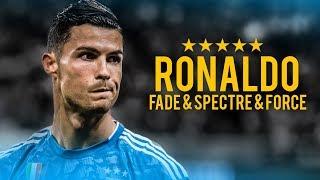 Cristiano Ronaldo 2019 ► Alan Walker | Fade & Force & Spectre - Skills, Tricks & Goals | HD