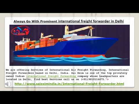 Sai Exim- Only Trustworthy international freight forwarder in Delhi