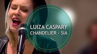 ♫ CHANDELIER ♫ - Sia (Reggae Cover) | Luiza Caspary
