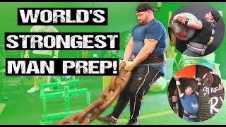 PREPPING FOR WORLD'S STRONGEST MAN