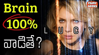 "Lucy Movie Explanation in Telugu | What if ""You can use your 100% Brain Power""? 