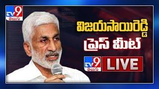 YCP MP Vijayasai Reddy Press Meet LIVE - TV9