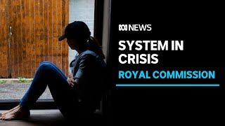 Royal Commission finds Victoria's mental health system has 'catastrophically failed' | ABC News