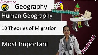 10 Theories of Migration - Fundamentals of Geography (Examrace - Dr. Manishika)