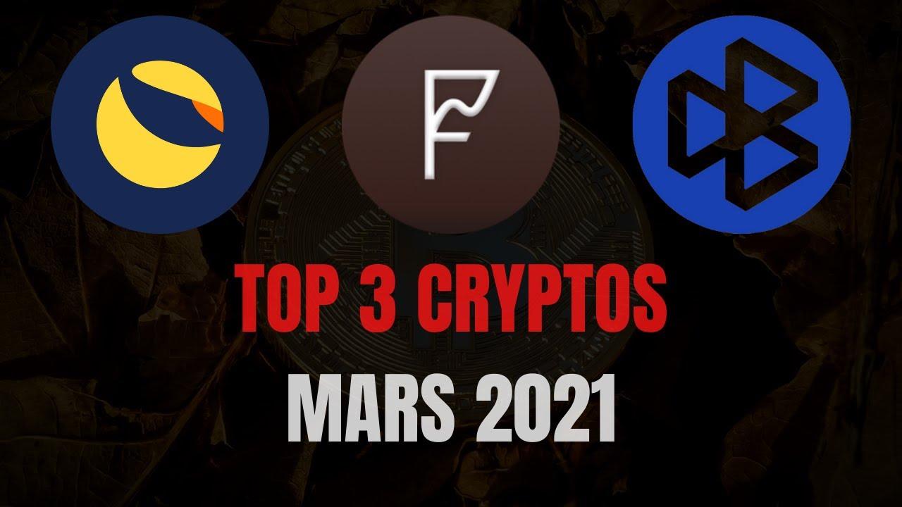 TOP 3 CRYPTOS MARS 2021 : CES ALTCOINS INCONNUS VONT EXPLOSER EN MARS
