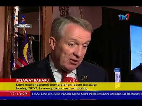 PESAWAT BAHARU – MALAYSIA AIRLINES, BOEING METERAI PERJANJIAN DI WASHINGTON [13 SEPT 2017]