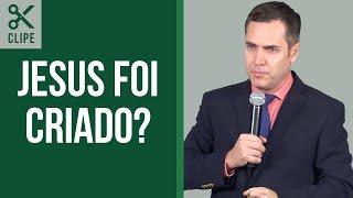 Jesus é a Primeira Criatura Gerada? - Leandro Lima