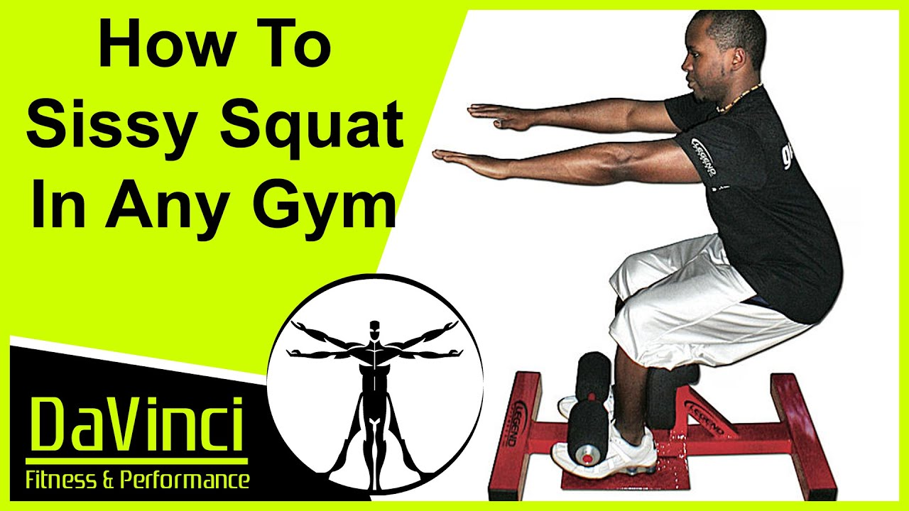 Gym Toolbox How To Do Sissy Squats In Any Gym With A