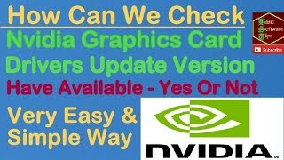 how to check nvidia graphics card drivers update version available yes or not very easy way in hindi