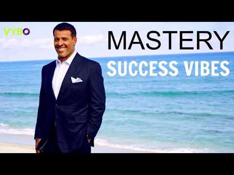 Tony Robbins - Mastery | SUCCESS VIBES (Motivational Music)