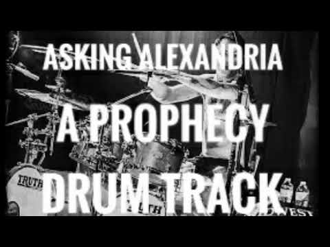 ASKING ALEXANDRIA DRUM TRACK A PROPHECY