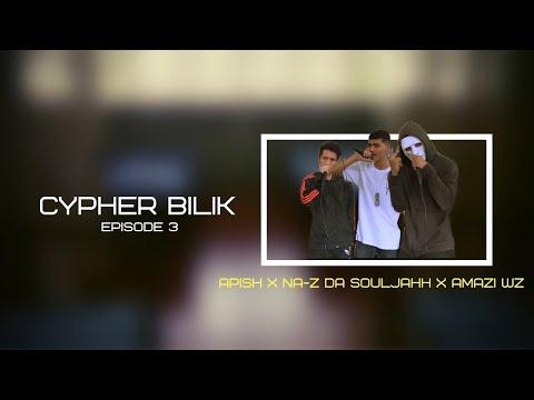 CYPHER BILIK   VOL 3   API$H, Na-Z Da SoulJahh(PLP), AMAZI WZ