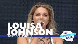 Скачать Louisa Johnson Best Behaviour Live At Capital S Summertime Ball 2017
