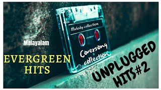 Malayalam evergreen hit melody songs unplugged collection|mood songs|feel the music
