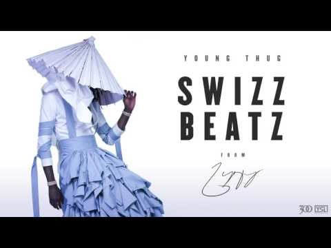 Young Thug - Swizz Beatz [Official Audio]