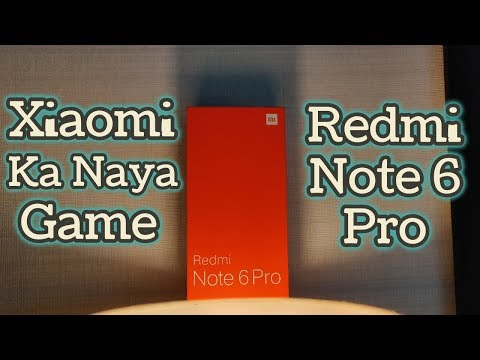 Redmi Note 6 Pro Unboxing & First Look - India Mein Kab Hi Aayega?/