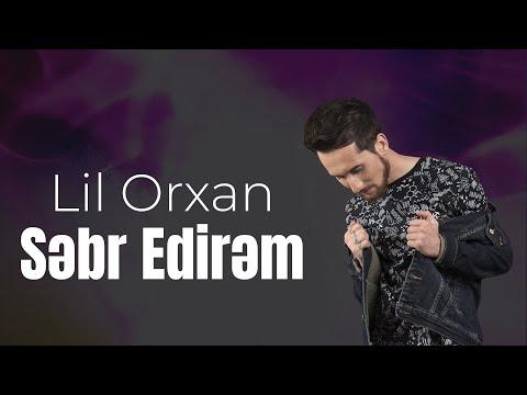 Lil Orxan - Səbr Edirəm (2012)