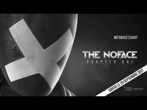 THE NOFACE Chapter One _ Mermaid Chant