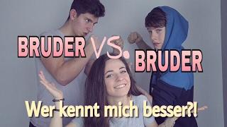 WER KENNT MICH BESSER?! BRUDER VS. BRUDER