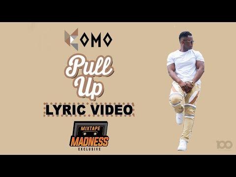 Komo - Pull Up (Lyric Video) Prod. Ayo Beatz | @KomoOfficial @MixtapeMadness