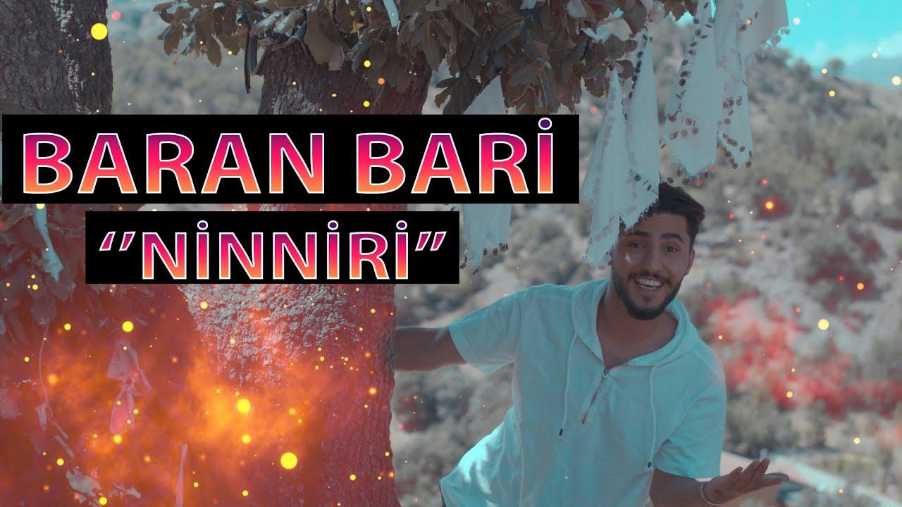 Baran Bari - Ninniri  (Official  Clip) 2020