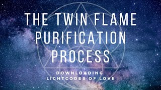 The Twin Flame purification process