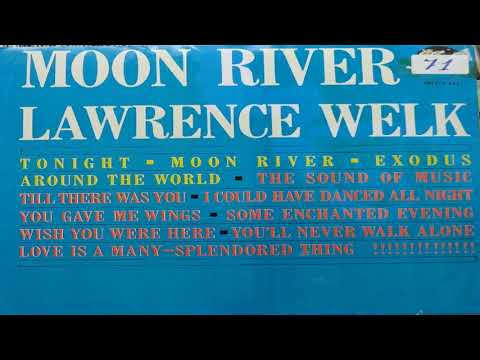 Lawrence Welk  - Moon River GMB
