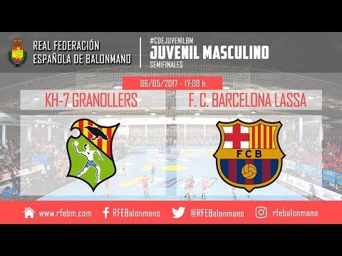 #CDEJuvenilBM Masculino - Semifinales | KH-7 Granollers : F. C. Barcelona Lassa
