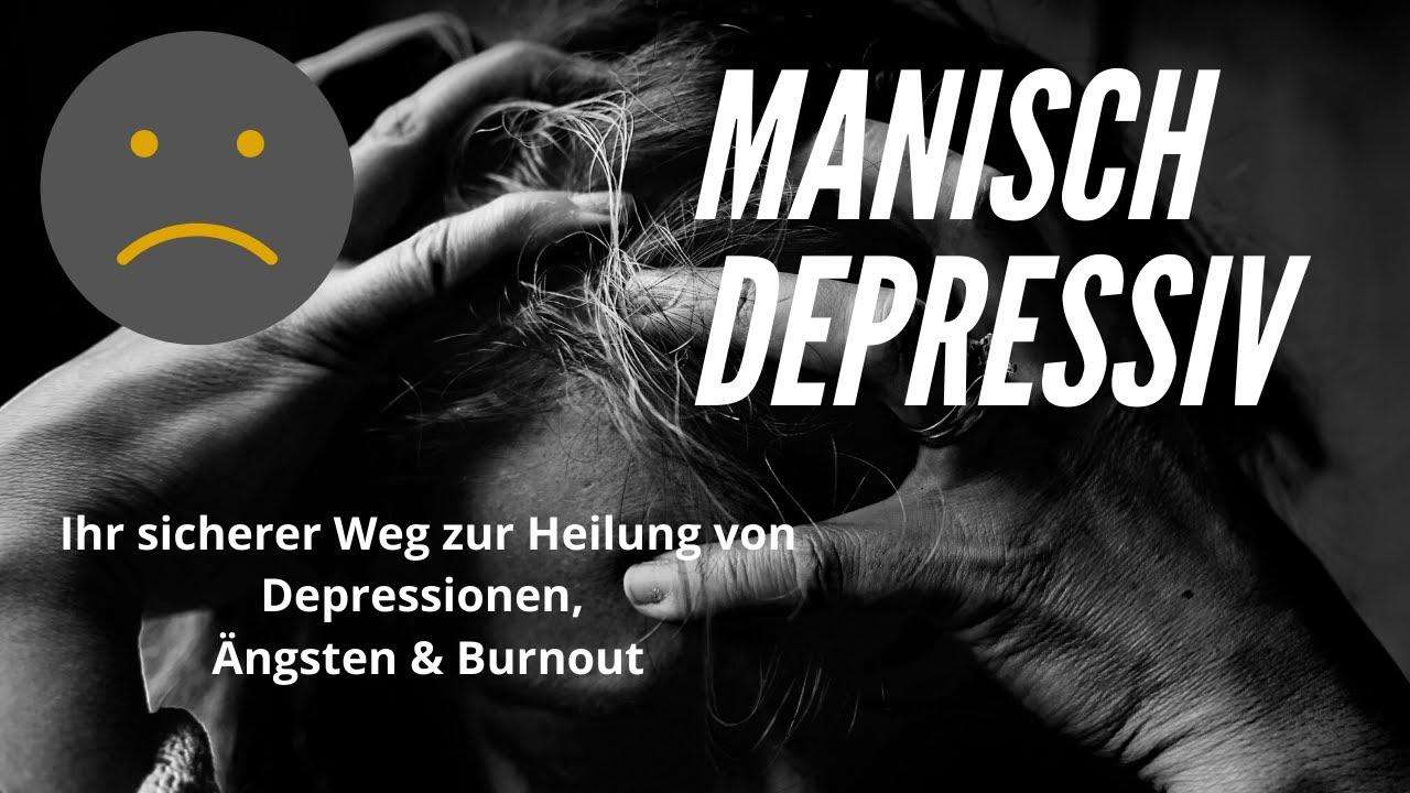 Beziehung manisch depressiv Manisch depressiv: