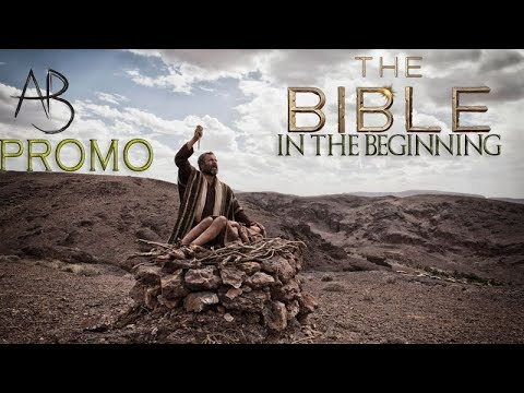 The Bible- In the Beginning(promo)