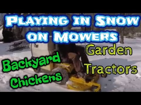 Lawn Mowers Driving Thru Snow - Garden Tractors - Backyard Chickens