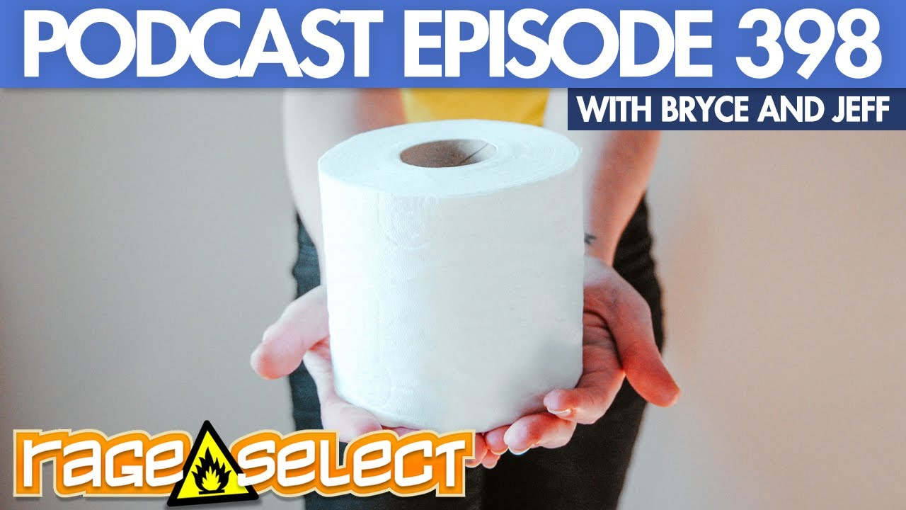 The Rage Select Podcast: Episode 398 with Bryce and Jeff
