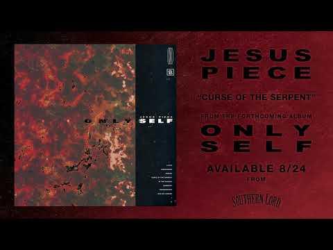 Jesus Piece - Curse of the Serpent