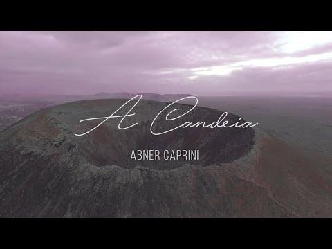 ABNER CAPRINI - A CANDEIA (Lyric video) // (EP) QUEM É ESSE?