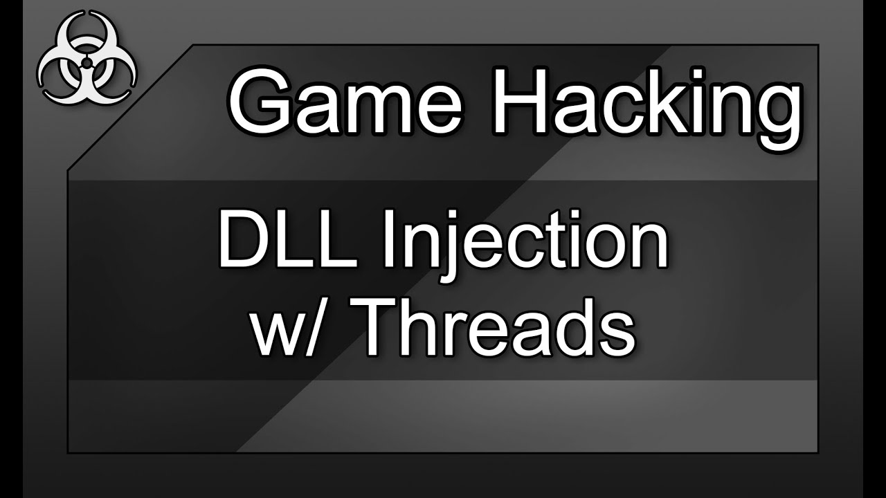 Game Hacking #9 - How to: DLL Injection w/ Multithreading in C++ Tutorial