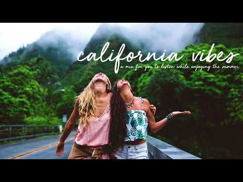 Summer Chill Mix 2018 / California Vibes
