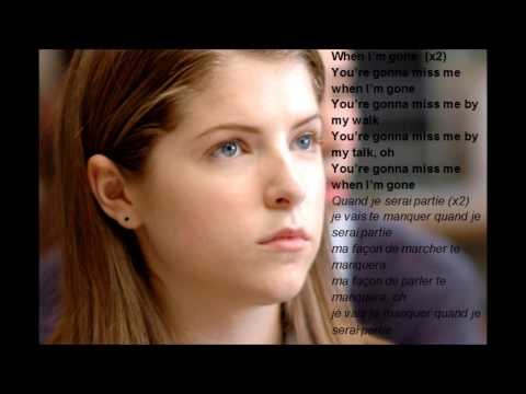 "Paroles et traduction de "" Cup Song"" ( When I'm gone) de Anna Kendrick."