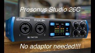 Presonus Studio 26c 192K USB 3 interface. The best 199.00 interface.