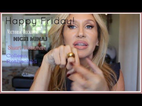 Happy Friday! V Beckham Nicki Minaj Colleen Rothschild
