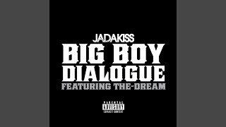 Big Boy Dialogue (Explicit)