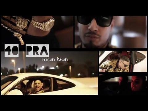 40 Pra - Unofficial | Imran Khan | Unforgettable | Imrankhanworld