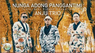 [Official Video]  ANJU TRIO Terbaru 2020 ~   NUNGA ADONG PANGGANTI MI