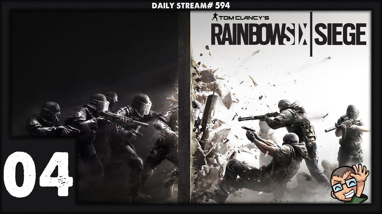 Tom Clancy's Rainbow Six: Siege - Part #04 | Daily Stream ...