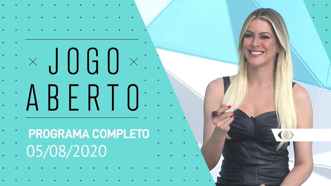 JOGO ABERTO - 05/08/2020 - PROGRAMA COMPLETO