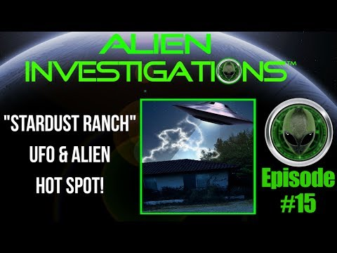 Stardust Ranch ALIEN & UFO HotSpot John Edmonds Interview 6/28/17 Episode 15