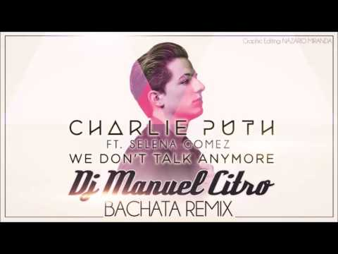 Charlie Puth ft Selena Gomez - We Don't...