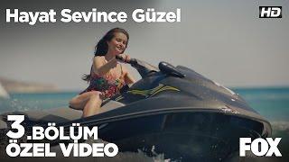 Zeynep'in jet ski macerası! Hayat Sevince Güzel 3. Bölüm